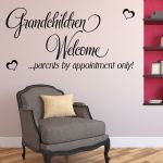 Grandchildren Welcome Parents by Appointment Only ~ Wall sticker / decals